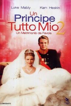 Un principe tutto mio 2 (2006)