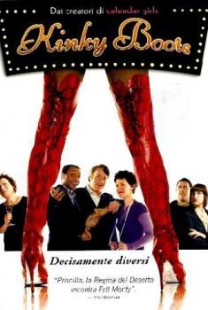 Kinky Boots – Decisamente diversi (2005)