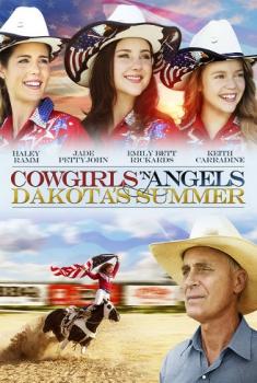 Cowgirls 'n Angels – L'estate di Dakota (2014)