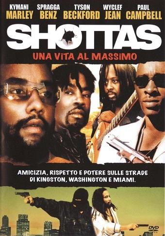 Shottas – Una vita al massimo (2002)