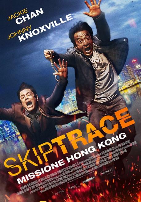 Skiptrace - Missione Hong Kong (2016)
