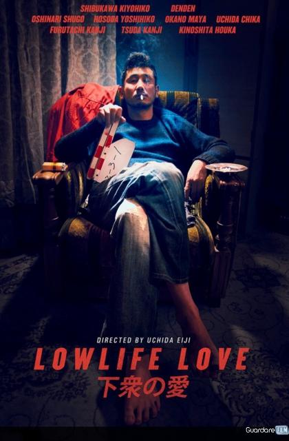 Lowlife Love Streaming ITA Gratis (2015) | Altadefinizione