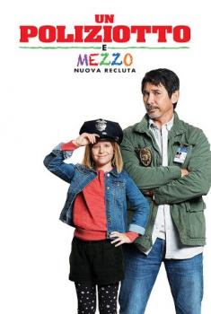 Un poliziotto e mezzo – Nuova recluta (2017)