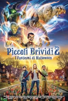 Piccoli Brividi 2: I Fantasmi di Halloween (2018)