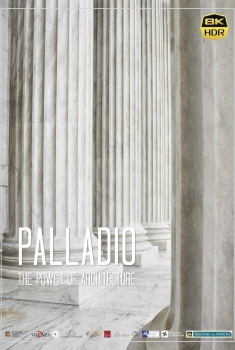 Palladio - The Power of Architecture (2018)