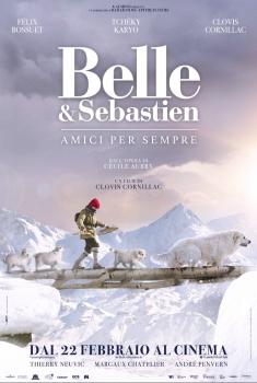 Belle & Sebastien - Amici per sempre (2017)