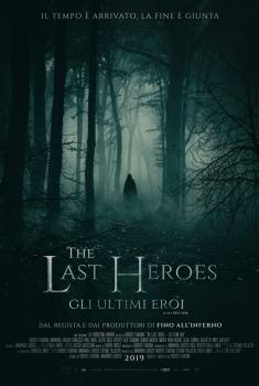 The Last Heroes: Gli Ultimi Eroi (2018)