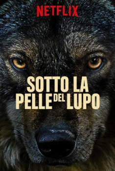 Sotto la pelle del lupo (2018)