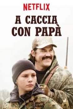 A caccia con papà (2018)