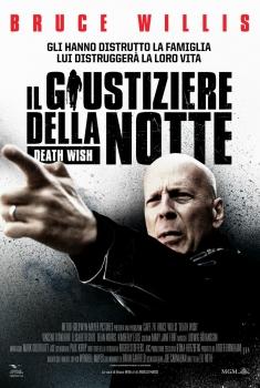 Death Wish - Il giustiziere della notte (2018)