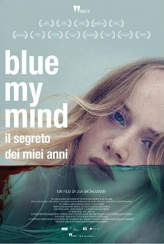 Blue my mind - Il segreto dei miei anni (2017)
