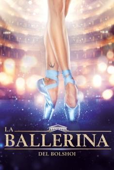 La ballerina del Bolshoi (2019)