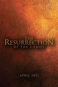La passione di Cristo: Resurrezione (2021)