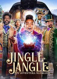 Jingle Jangle: Un'avventura natalizia (2020)