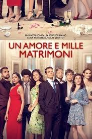 Un amore e mille matrimoni (2020)