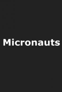 Micronauts (2021)