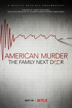 American Murder: The Family Next Door (2020)
