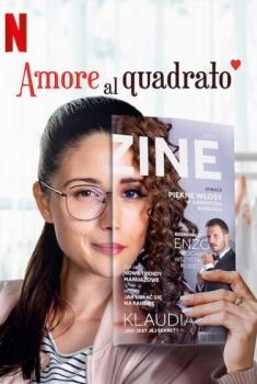 Amore al quadrato (2021)