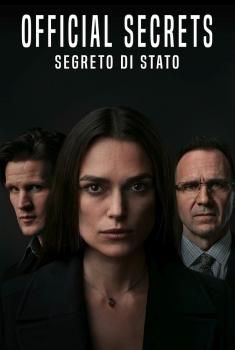 Official Secrets - Segreto di stato (2021)